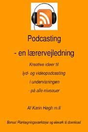 """Før sommerferien dumpede lærervejledningen til """"podcasting – en"""